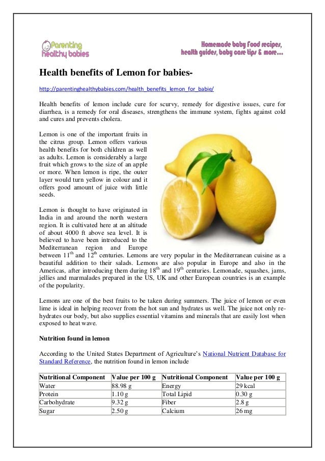 Health benefits of Lemon for babies- http://parentinghealthybabies.com/health_benefits_lemon_for_babie/ Health benefits of...
