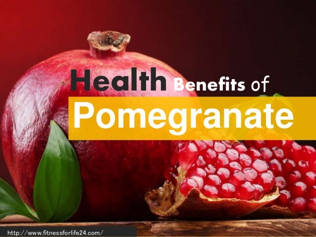 Health Benefits of http://www.fitnessforlife24.com/ Pomegranate
