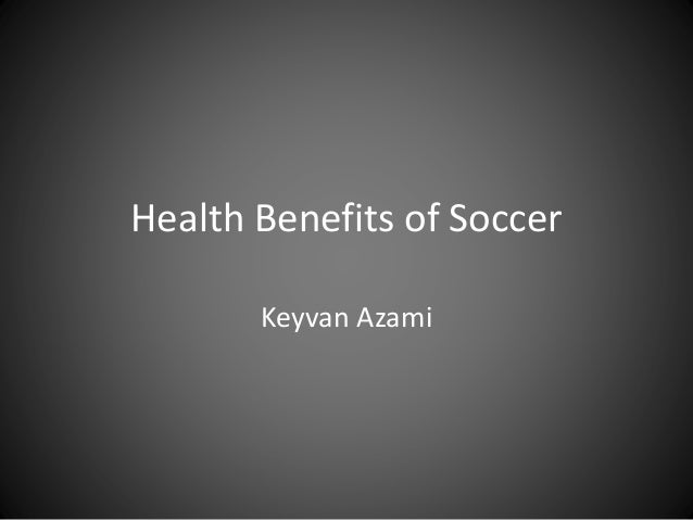 benefits of soccer Is soccer a sport that has benefits it certainly is and it is especially good for children and youth.