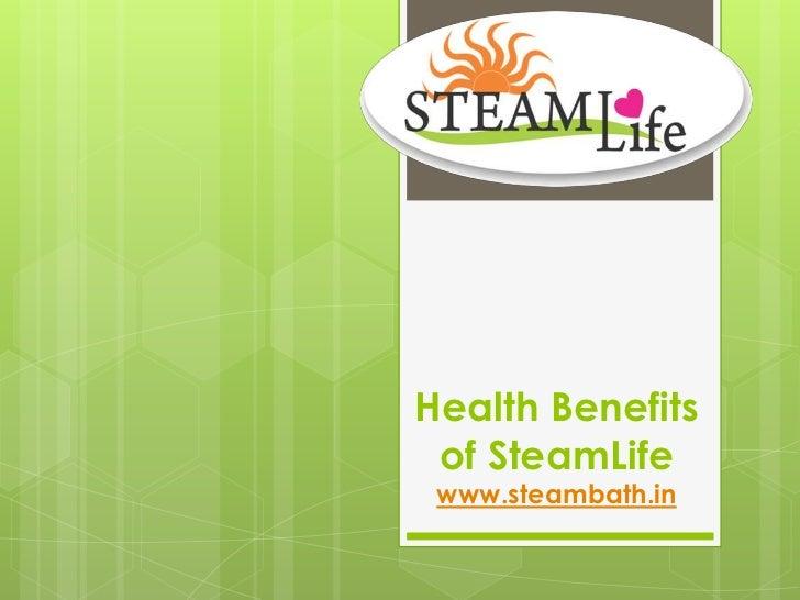 Health Benefits of SteamLife www.steambath.in