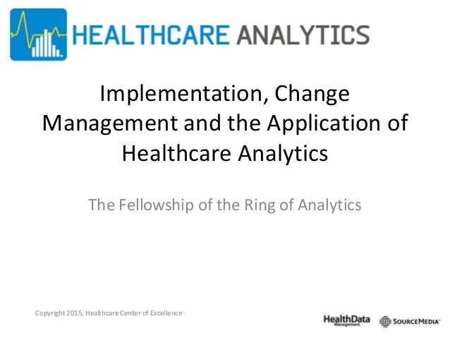 change management in healthcare Change management and ehr implementations the value of electronic health records (ehr) seems obvious to most of us with our vast progress in technology, it seems strange that manual health care records are not a thing of the very distant past.