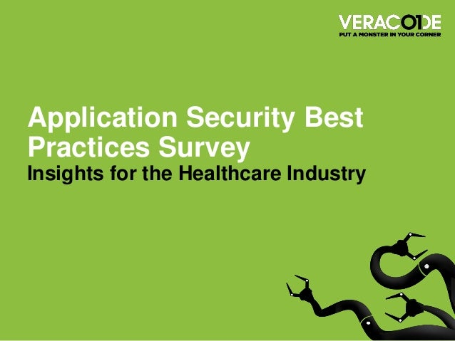 Application Security Best Practices SurveyInsights for the Healthcare Industry