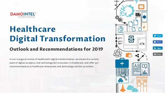 In our inaugural review of healthcare's digital transformation, we assess the current state of digital, analytics, and tec...