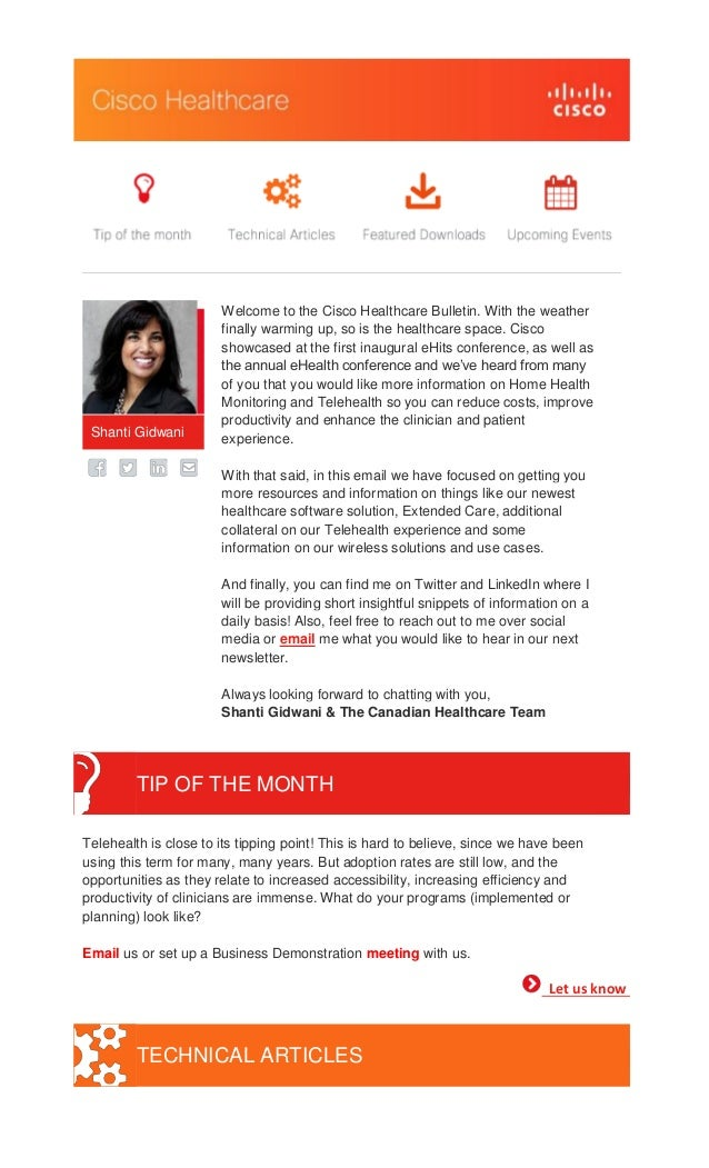 Shanti Gidwani  Welcome to the Cisco Healthcare Bulletin. With the weather finally warming up, so is the healthcare space....