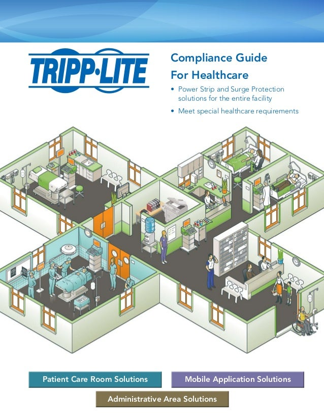 Patient Care Room Solutions Mobile Application Solutions Administrative Area Solutions Compliance Guide For Healthcare • 	...
