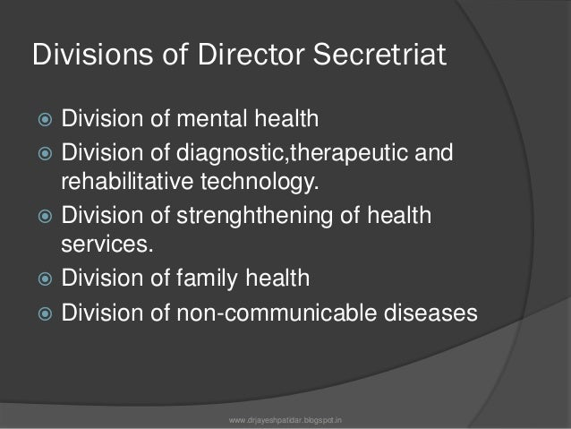 Divisions of Director Secretriat Division of health-manpowerdevelopment Division of information systems support Divisio...