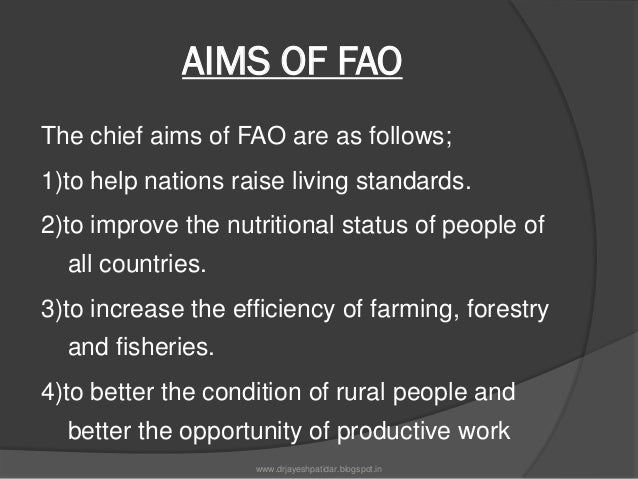 Activities of FAO1)Putting information within reach2)Sharing policy expertise3)Providing a meeting place4)Bringing knowled...