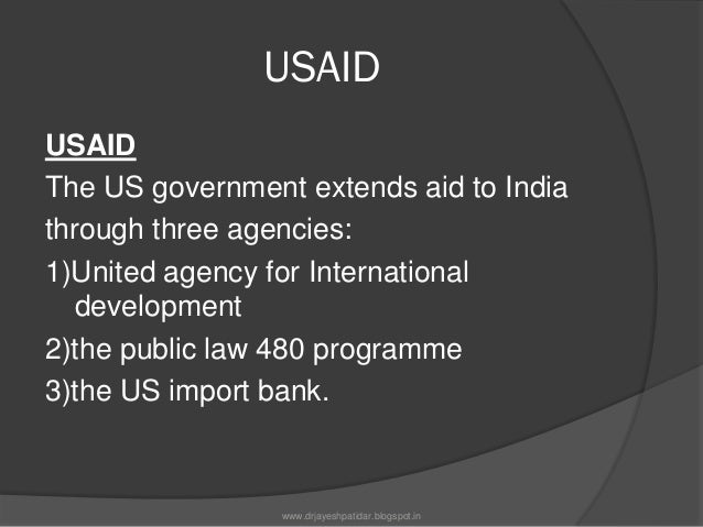 ACTIVITIES OF USAID The US government is assisting in a numberof projects designed to improve the health ofIndian people....