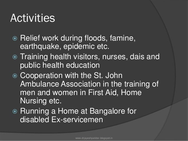Activities Welfare services in military hospitals Medical after-care of ex-servicepersonnel Maternity & Child Welfare ...