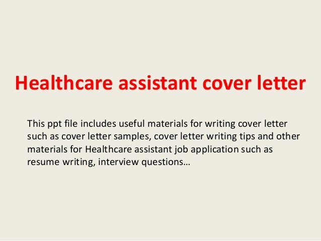 Healthcare Assistant Cover Letter This Ppt File Includes Useful Materials  For Writing Cover Letter Such As ...  Health Care Cover Letter