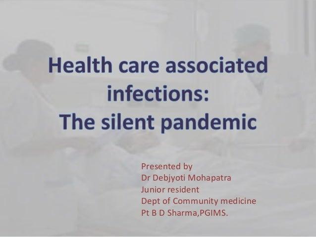 Presented by Dr Debjyoti Mohapatra Junior resident Dept of Community medicine Pt B D Sharma,PGIMS.