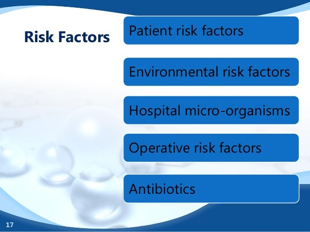 an overview of the hospital risks and the infectious environment Overview and prevention of nosocomial illnesses and hospital acquired infections also features nosocomial infection litigation information and overview of s aureus, p aeroginosa and e coli.