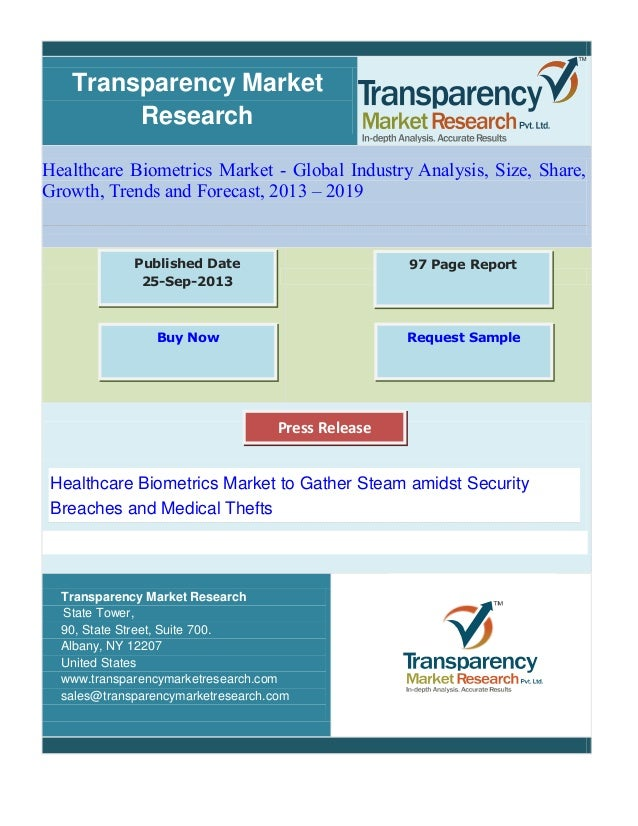 Transparency Market Research Healthcare Biometrics Market - Global Industry Analysis, Size, Share, Growth, Trends and Fore...
