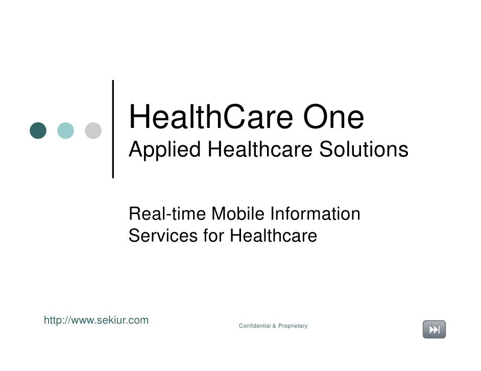 HealthCare One                Applied Healthcare Solutions                Real-time Mobile Information                Serv...