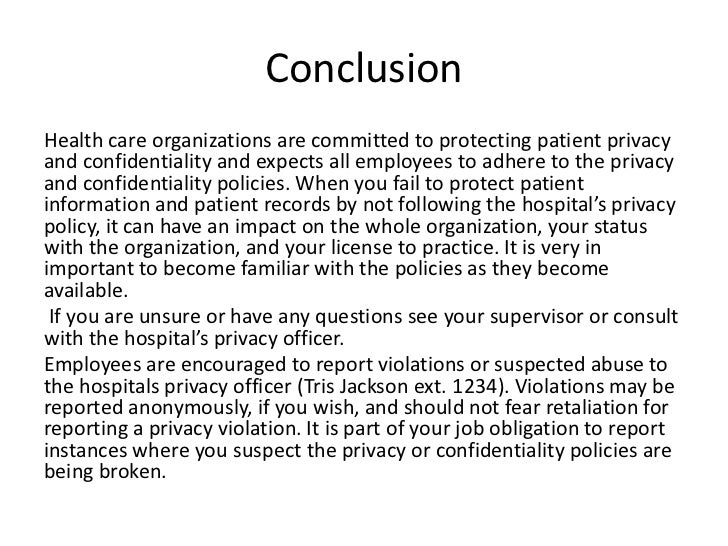 privacy and confidentiality in health care setting Volunteers, and health care professionals who have the right to treat persons at a health care facility operated by the custodian with respect to protecting confidentiality and privacy  all employees, physicians, agents, contractors, volunteers, and health care professionals who have.