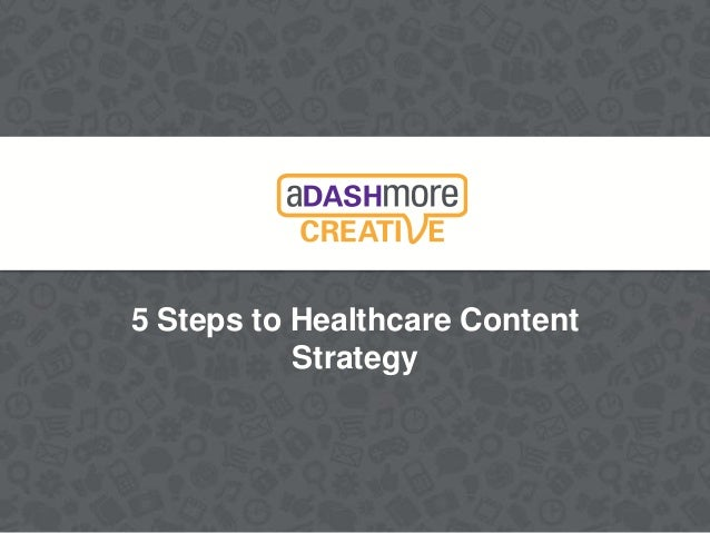 5 Steps to Healthcare Content Strategy