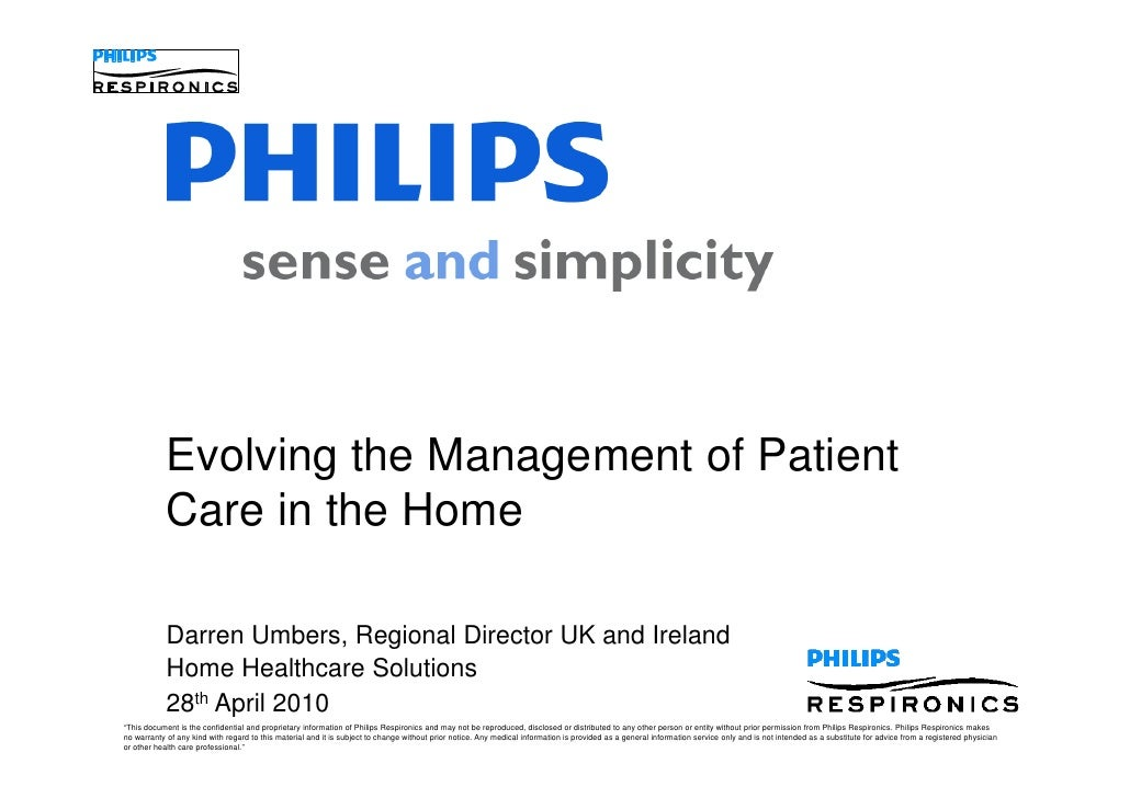 Evolving the Management of Patient             Care in the Home              Darren Umbers, Regional Director UK and Irela...