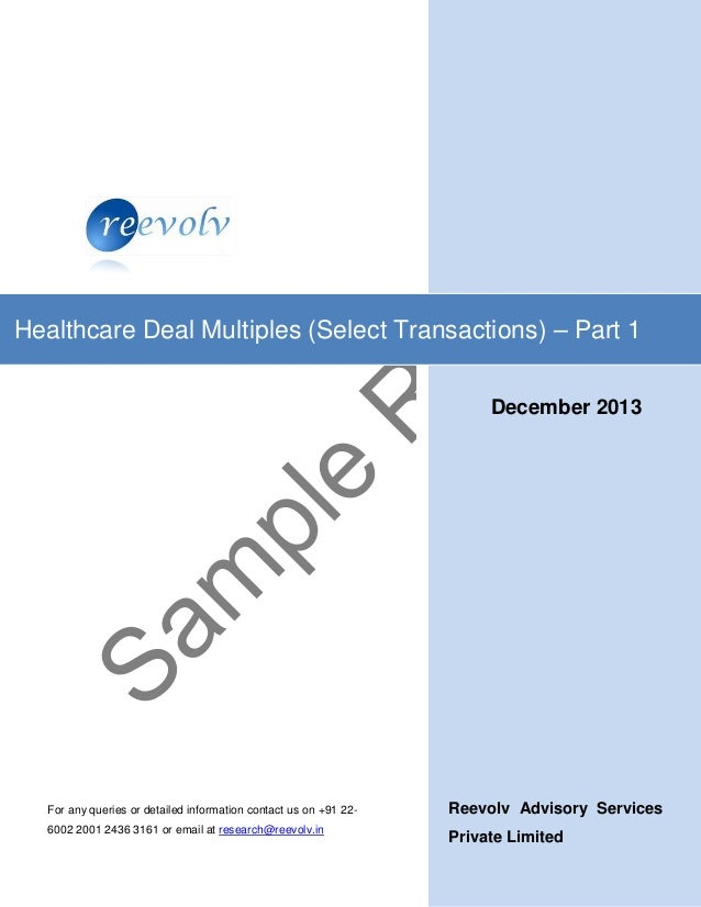 Reevolv Advisory Services Private Limited Healthcare Deal Multiples (Select Transactions) – Part 1 For any queries or deta...