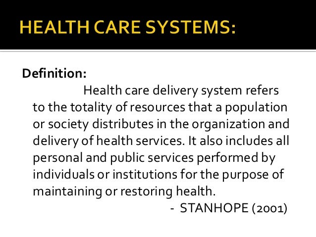components health care delivery system