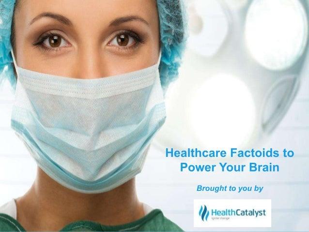 © 2014 Health Catalyst  www.healthcatalyst.com