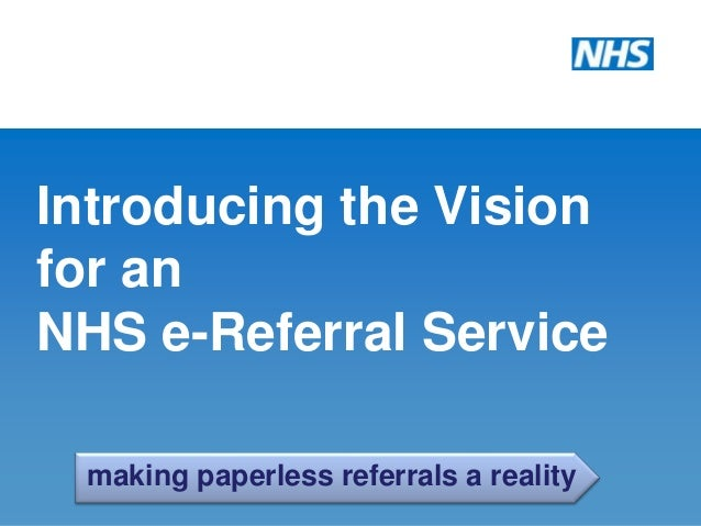 Nhs E Referral Service Ers Presentation At The Heathcare
