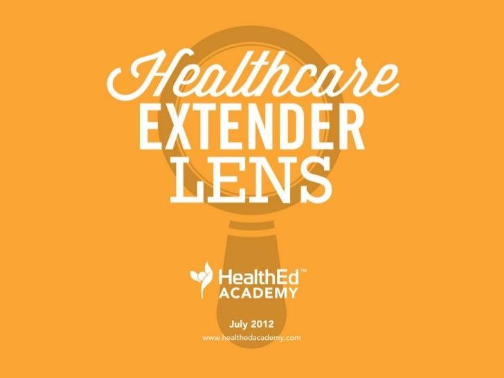 Healthcare Extender Lens (TM) - July 2012