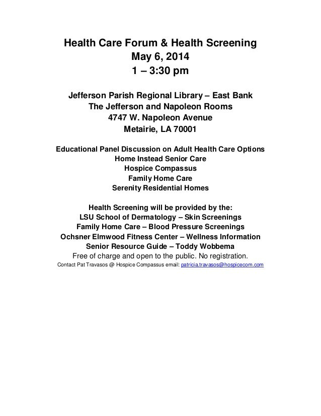 Health Care Forum & Health Screening May 6, 2014 1 – 3:30 pm Jefferson Parish Regional Library – East Bank The Jefferson a...