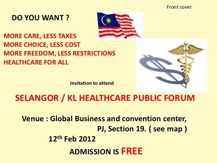 Front cover  DO YOU WANT ?MORE CARE, LESS TAXESMORE CHOICE, LESS COSTMORE FREEDOM, LESS RESTRICTIONSHEALTHCARE FOR ALL    ...