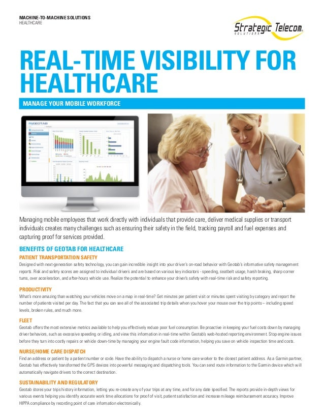 MACHINE-TO-MACHINE SOLUTIONSHEALTHCAREREAL-TIME VISIBILITY FORHEALTHCARE  MANAGE YOUR MOBILE WORKFORCEManaging mobile empl...