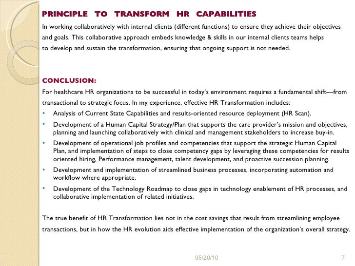 PRINCIPLE  TO  TRANSFORM  HR  CAPABILITIES <ul><li>In working collaboratively with internal clients (different functions) ...
