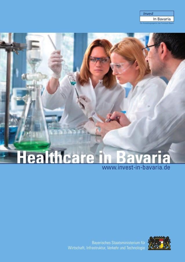 Healthcare in Bavaria           www.invest-in-bavaria.de