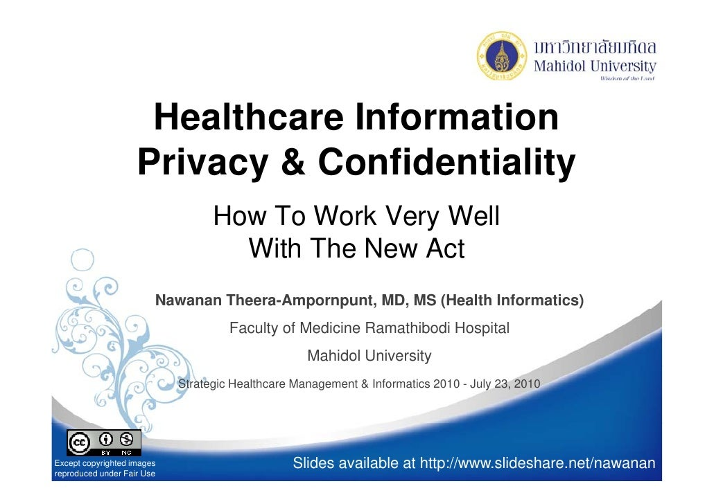 Healthcare Information                     Privacy & Confidentiality                                   How To Work Very We...