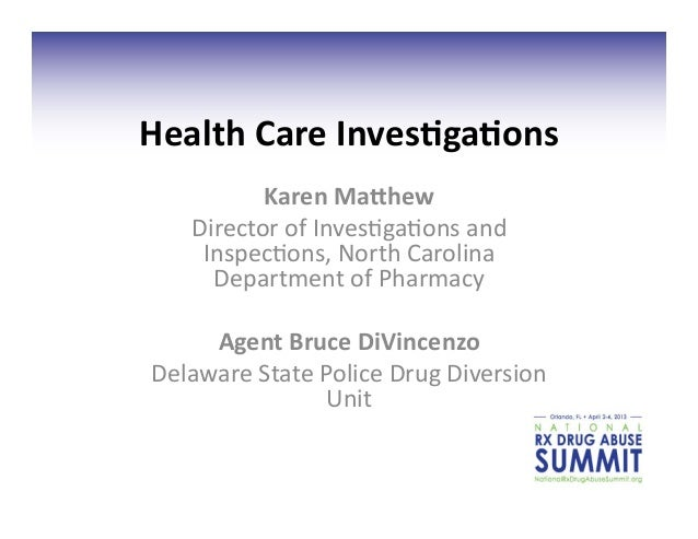 Health Care Inves.ga.ons             Karen Ma3hew      Director of Inves.ga.ons and       Inspec.ons, ...