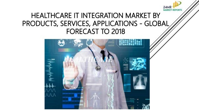 global healthcare it integration market The 'global and chinese healthcare it integration industry, 2013-2023 market research report' is a professional and in-depth study on the current state of the global healthcare it integration industry with a focus on the chinese market.