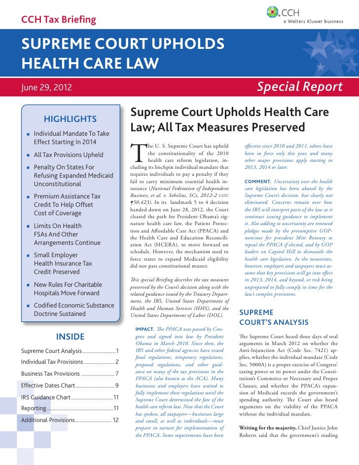 CCH Tax BriefingSUPREME COURT UPHOLDSHEALTH CARE LAWJune 29, 2012                                                          ...