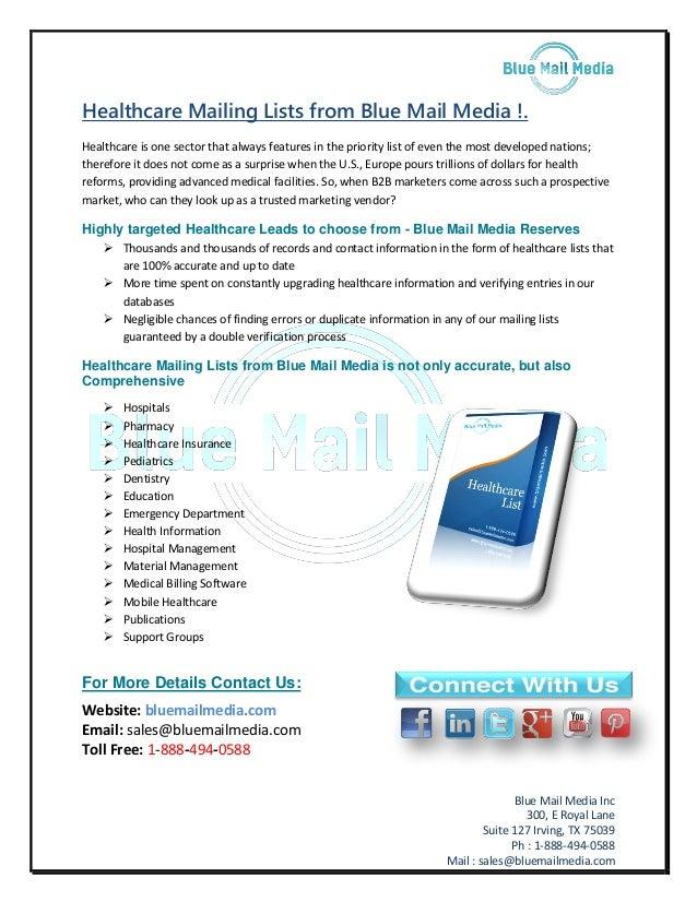 Blue Mail Media Inc 300, E Royal Lane Suite 127 Irving, TX 75039 Ph : 1-888-494-0588 Mail : sales@bluemailmedia.com Health...