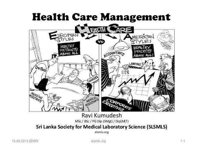 Healthcare Management for Change