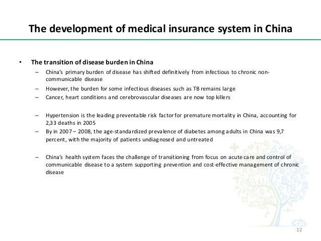 ThedevelopmentofmedicalinsurancesysteminChina • ThetransitionofdiseaseburdeninChina – China's primaryburden...