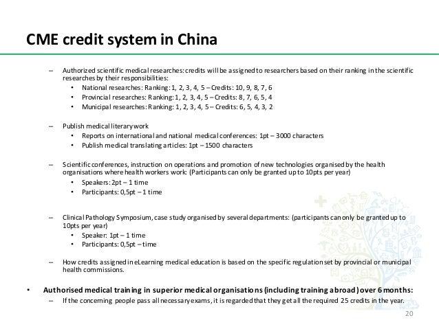 CMEcreditsysteminChina – Authorizedscientificmedicalresearches:creditswillbeassignedtoresearchersbasedonth...