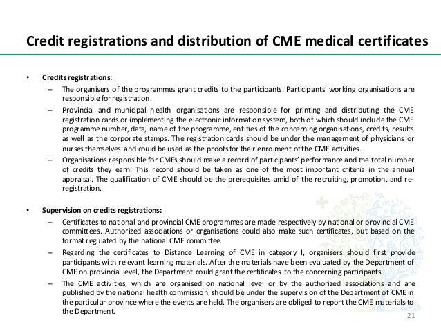 CreditregistrationsanddistributionofCMEmedicalcertificates • Creditsregistrations: – The organisers of the programm...