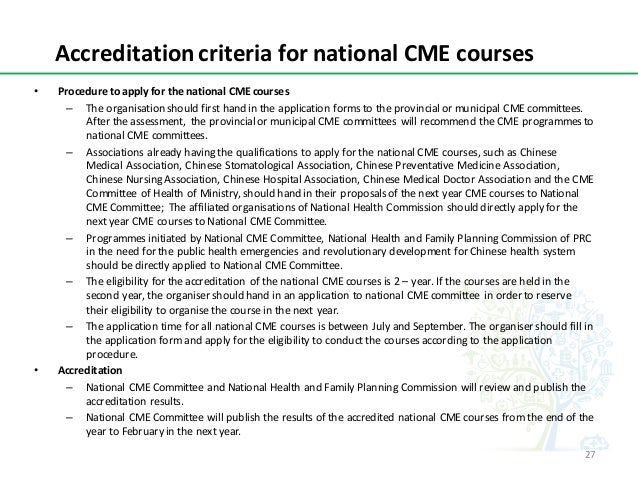 AccreditationcriteriafornationalCMEcourses • ProceduretoapplyforthenationalCMEcourses – Theorganisationshoul...