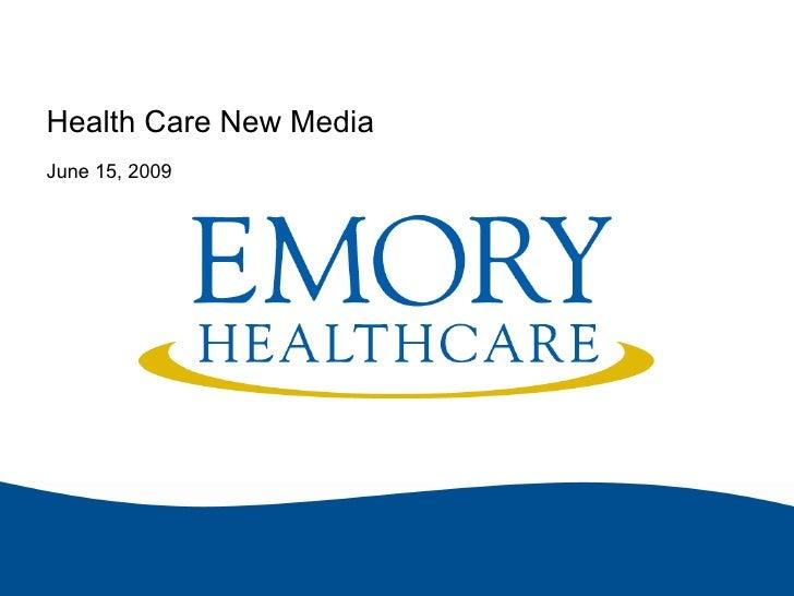 Health Care New Media June 15, 2009