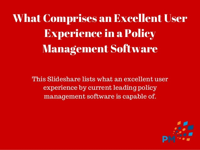 Healthcare policy management software and user experience Slide 2