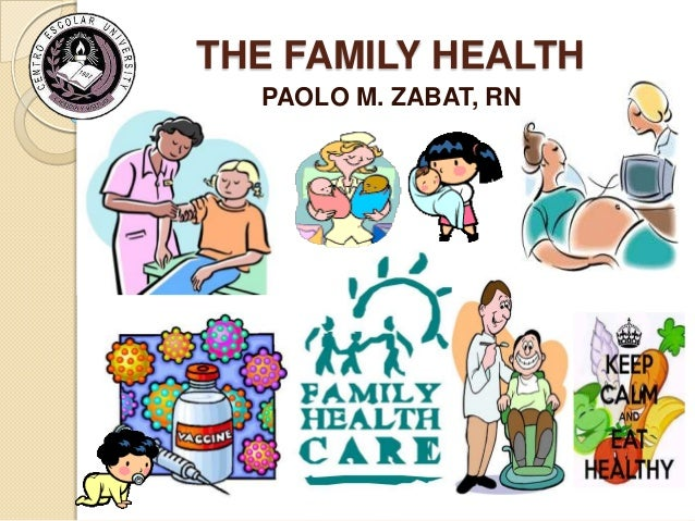 THE FAMILY HEALTH PAOLO M. ZABAT, RN