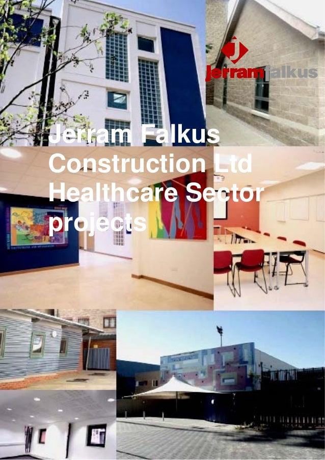 Jerram FalkusConstruction LtdHealthcare Sectorprojects