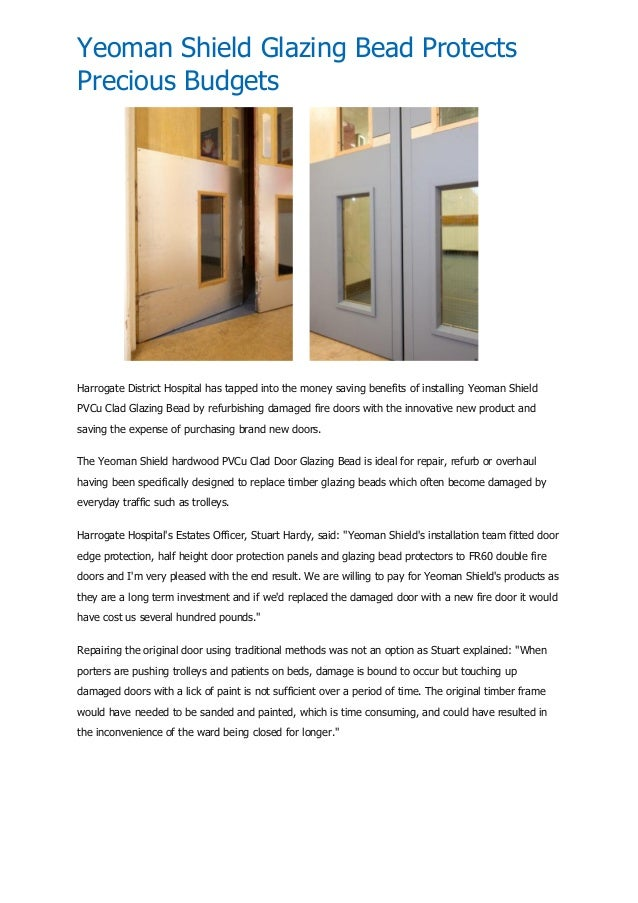 Yeoman Shield Glazing Bead Protects Precious Budgets  Harrogate District Hospital has tapped into the money saving benefit...