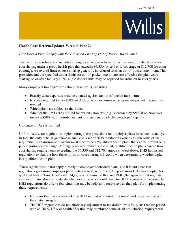 June 25, 2013 Health Care Reform Update: Week of June 24 How Does a Plan Comply with the Provision Limiting Out-of-Pocket ...