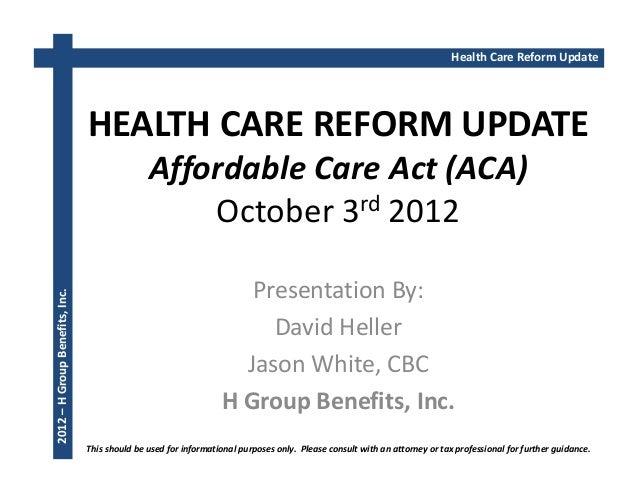 Health Care Reform Update                                HEALTH CARE REFORM UPDATE                                        ...