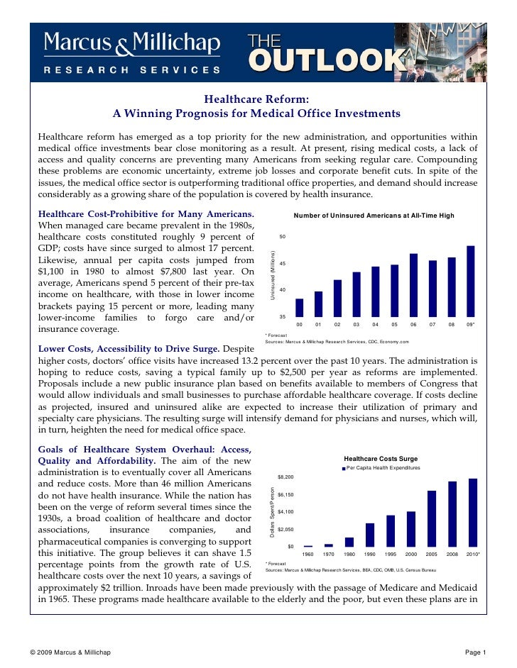 Healthcare Reform:                             A Winning Prognosis for Medical Office Investments   Healthcare reform has ...