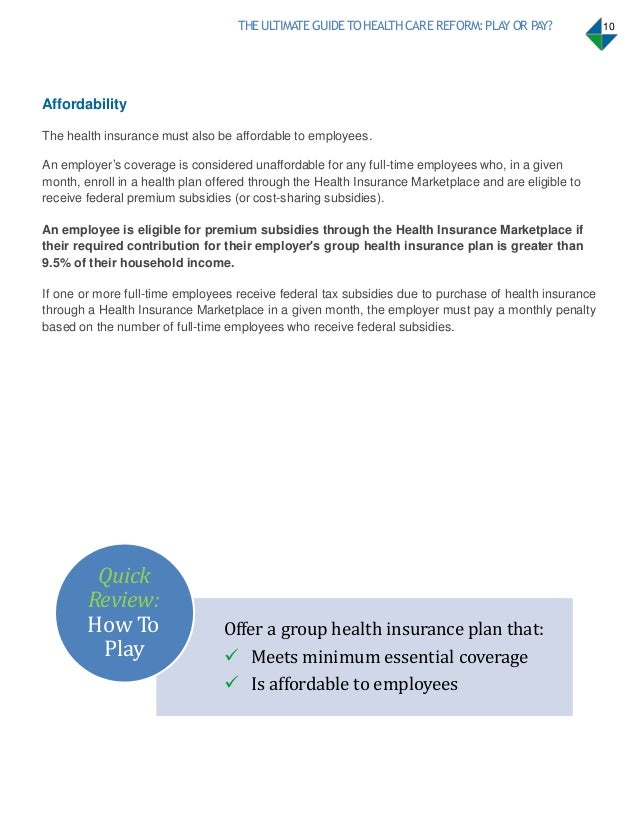 Health care reform pay or play guide health benefit - Minimum essential coverage plan design ...